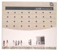 Guide museum centro cultural caja granada