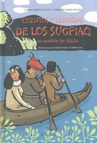 Cuentos y leyendas de los sugpiaq