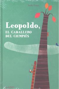 Leopoldo el caballero de las mil patas