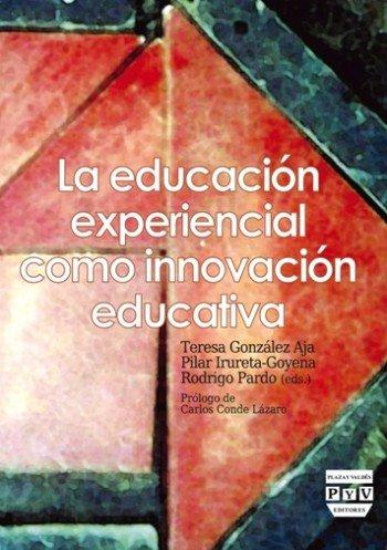 Educacion experiencial como innovacion educativa,la