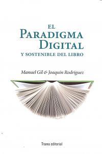 Paradigma digital y sostenible del libro,el