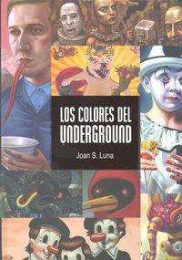 Colores del underground,los