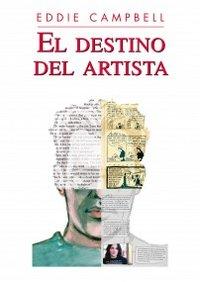 Destino del artista,el