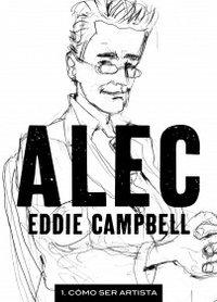 Alec vol 1 como ser un artista