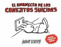 Amanecer de los conejitos suicidas,el