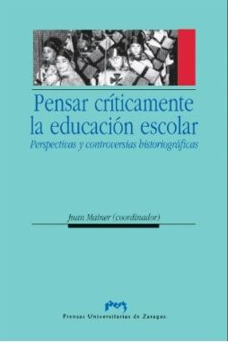 Pensar criticamente la educacion escolar. perspectivas y con