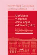 Morfologia y español como lengua extranjera (e/le)