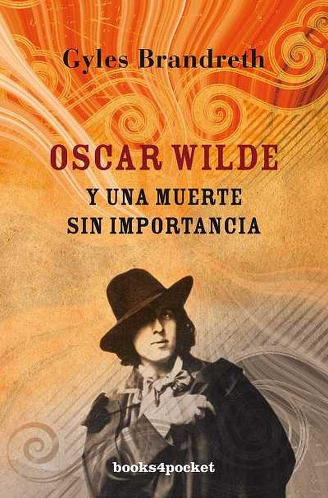 Oscar wilde y una muerte sin importancia b4p
