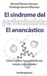 Sindrome del perfeccionista,el b4p