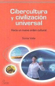 Cibercultura y civilizacion universal