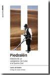 Piedralen. historia de un campesino de cuba a la guerra civi
