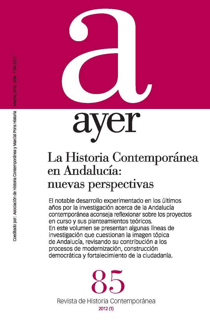 Historia contemporanea en andalucia: nuevas perspectivas, la