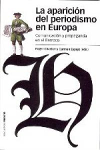Aparicion del periodismo en europa,la