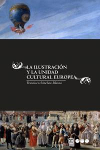Ilustracion y la unidad cultural europea,la