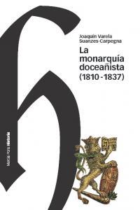 Monarquia doceañista 1810 1837,la