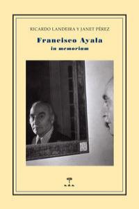 Francisco ayala in memoriam