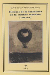 Visiones de lo fantastico en la cultura española
