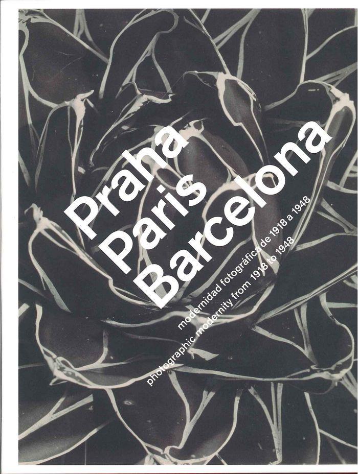 Praha paris barcelona modernidad fotografica 1918-1948