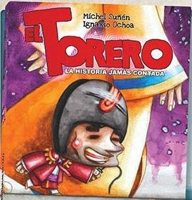 Torero, la historia jamas contada,el