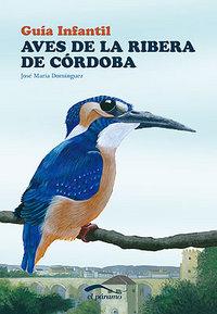 Aves de la ribera de cordoba (guia infantil)