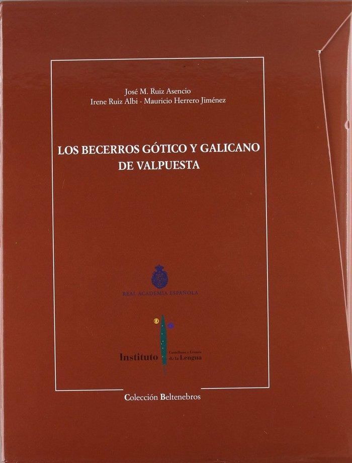 Los becerros gotico y galicano de valpuesta (2 vols.)