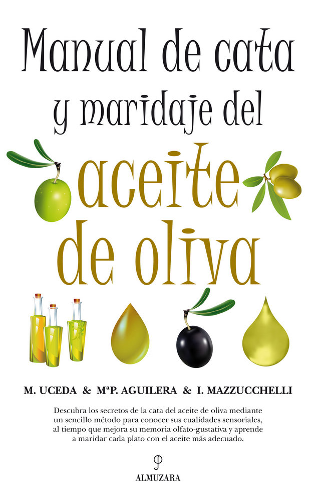 Manual de cata y maridaje del aceite de oliva