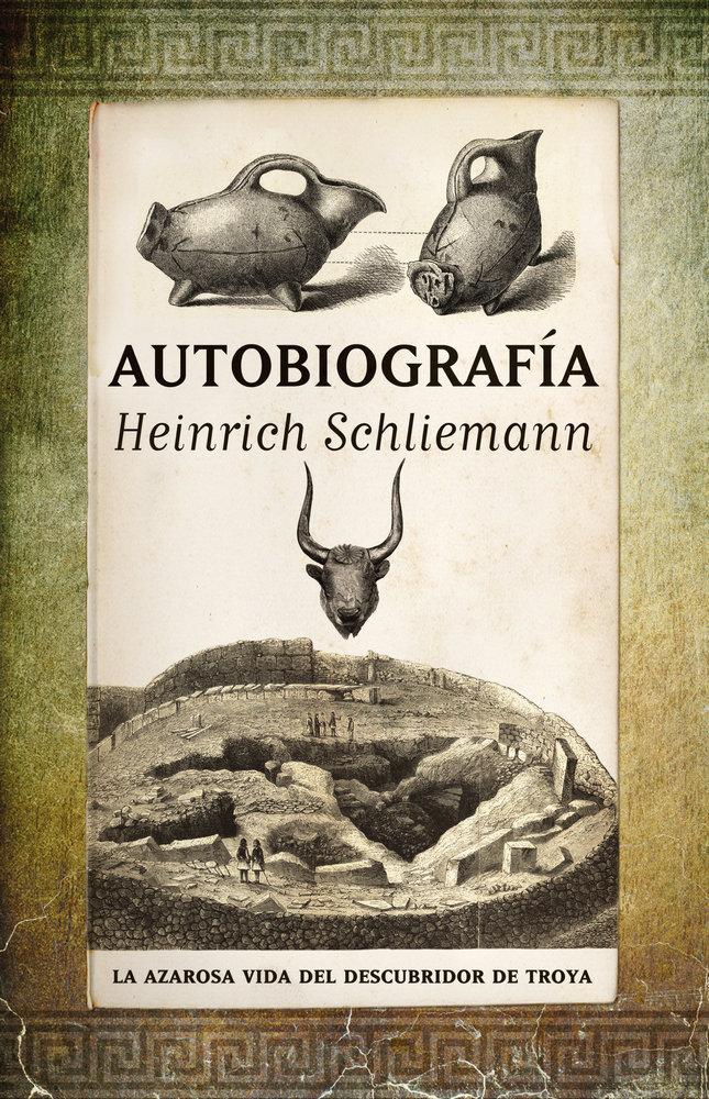 Autobiografia heinrich schliemann