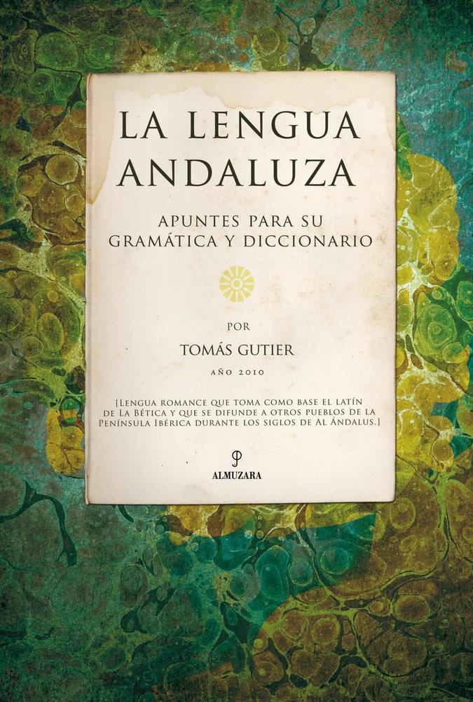 Lengua andaluza gramatica y diccionario