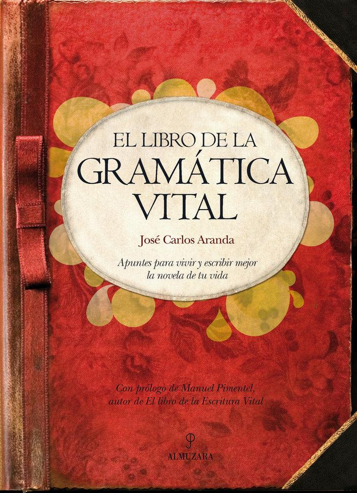 Libro de la gramatica vital,el