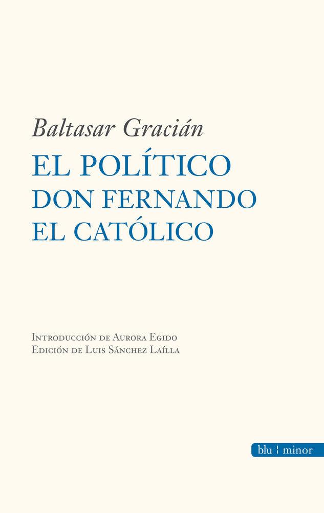 Politico don fernando el catolico,el
