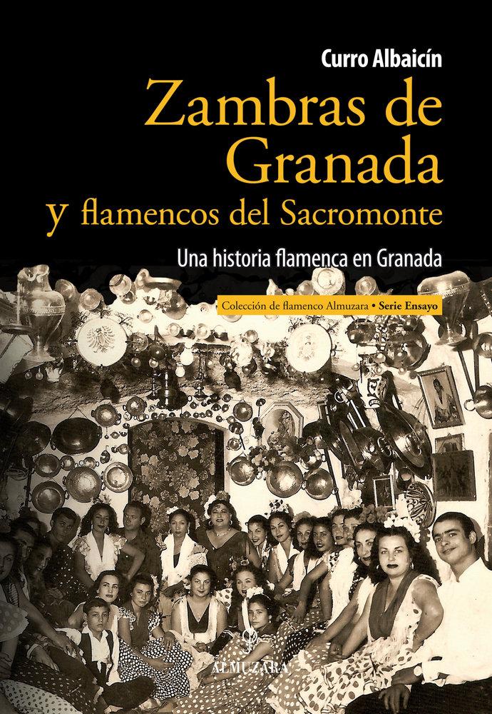 Zambras de granada y flamencos del sacromonte