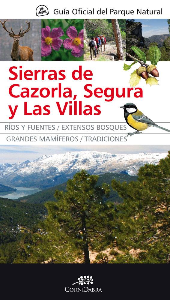 Guia oficial parque natural sierras de cazorla segura y las