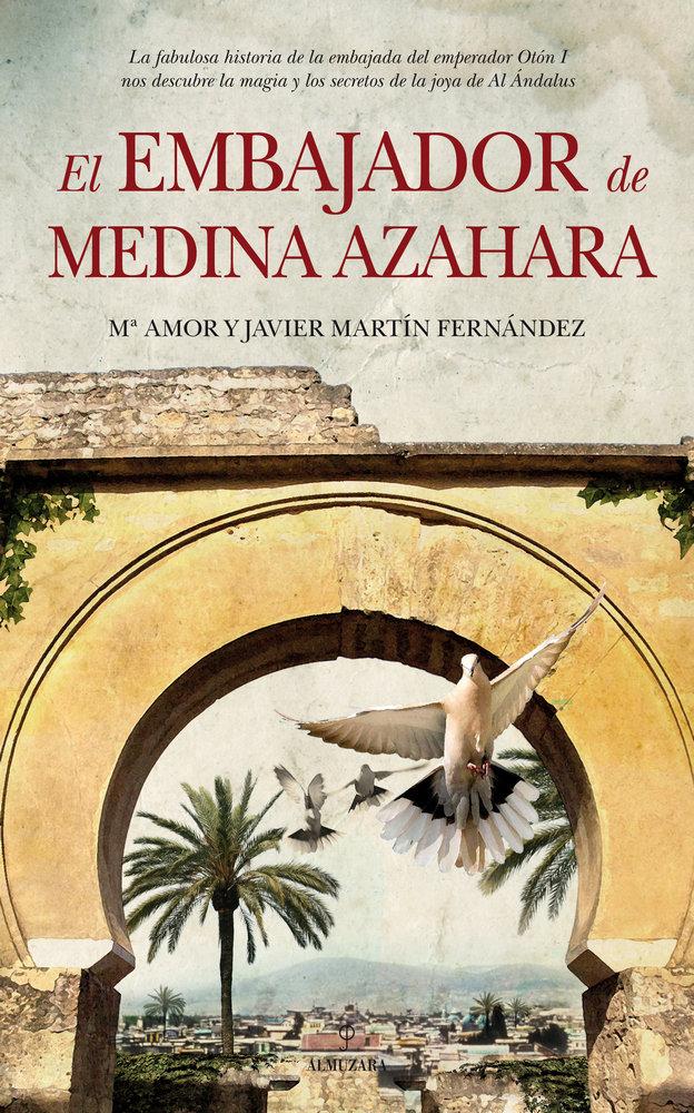 Embajador de medina azhara,el