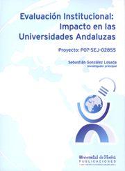 Evaluacion institucional: impacto en las universidades andal