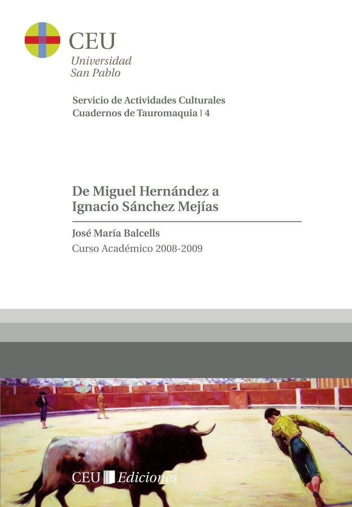 De miguel hernandez a ignacio sanchez mejias. curso academic