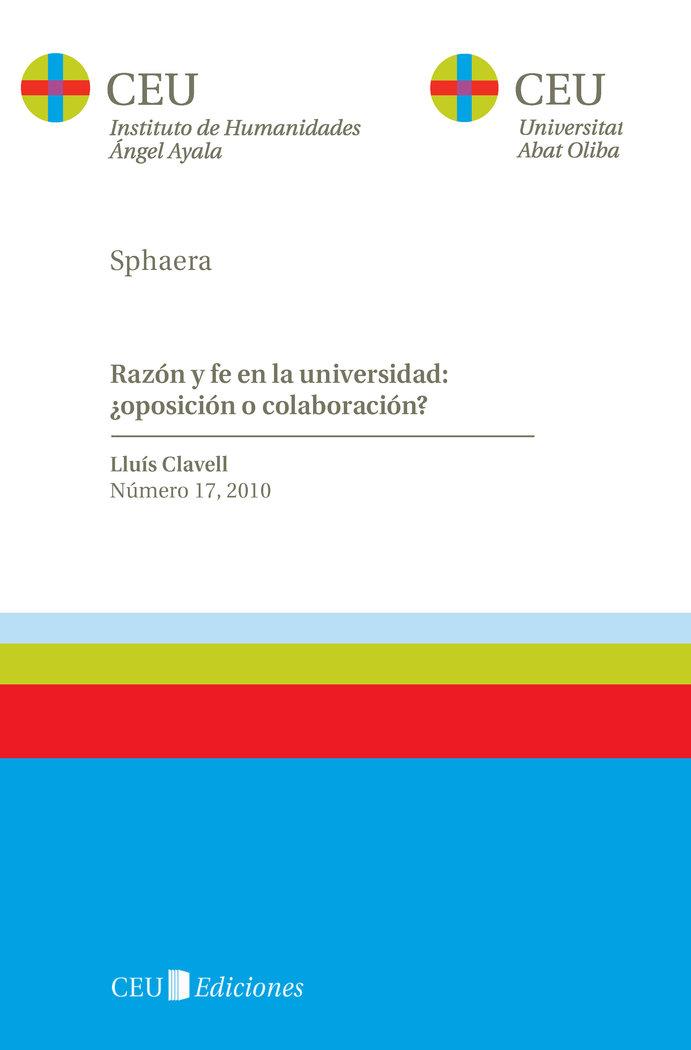 Razon y fe en la universidad ¿oposicion o colaboracion?