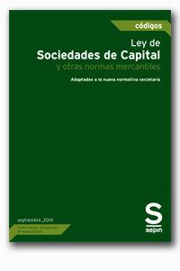Ley de sociedades de capital y otras normas mercantiles