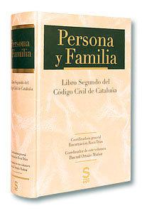Persona y familia. libro ii del codigo civil catalan