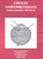 Cirugia vitreorretiniana indicaciones y tecnicas