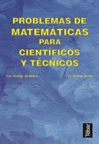 Problemas matematicas para cientificos y tecnicos