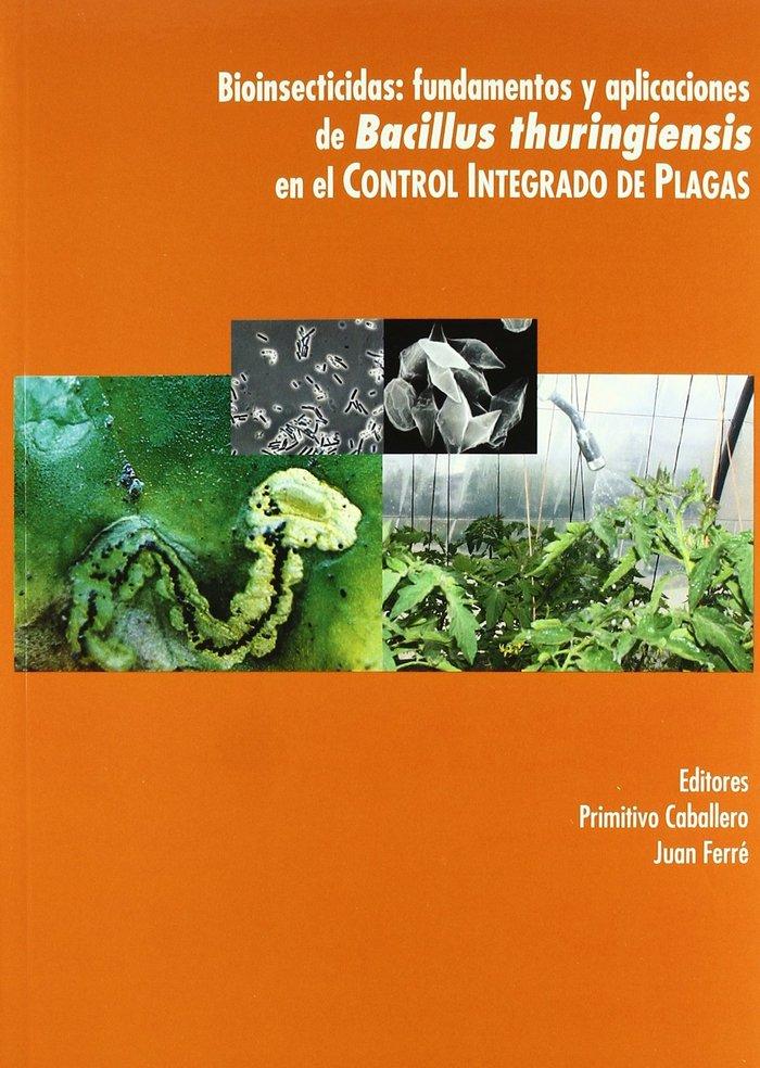 Bioinsecticidad fundamentos y aplicaciones de bacillus thu