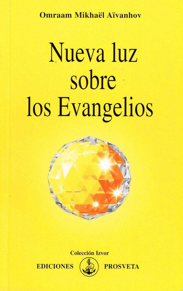 Nueva luz sobre los evangelios