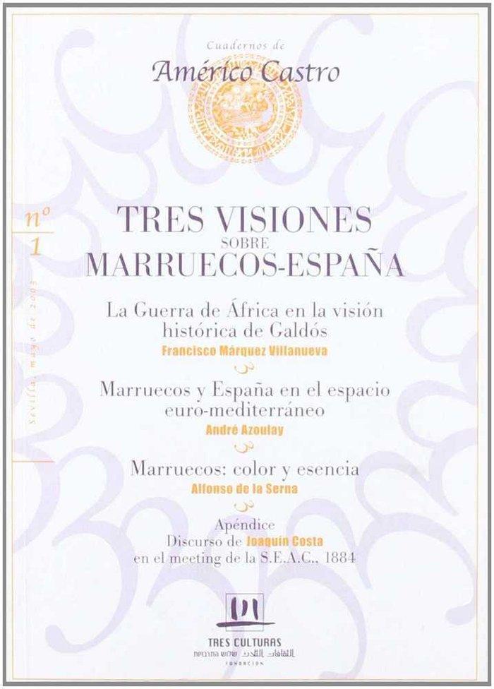 Tres visiones sobre marruecos