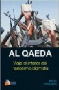 Al qaeda viaje al interior del terrorismo islamista