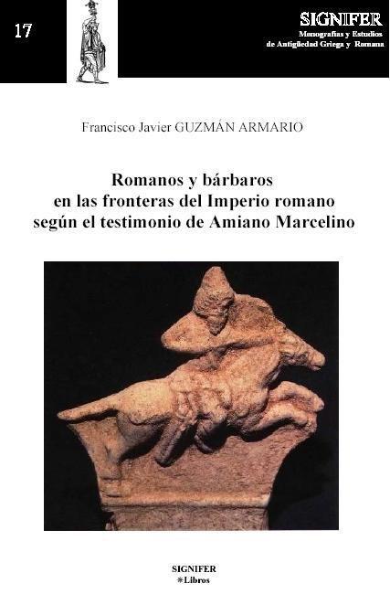 Romanos y barbaros en las fronteras del imperio romano segun