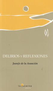 Delirios y reflexiones