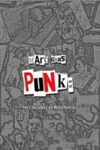 Punk tres decadas de resistencia