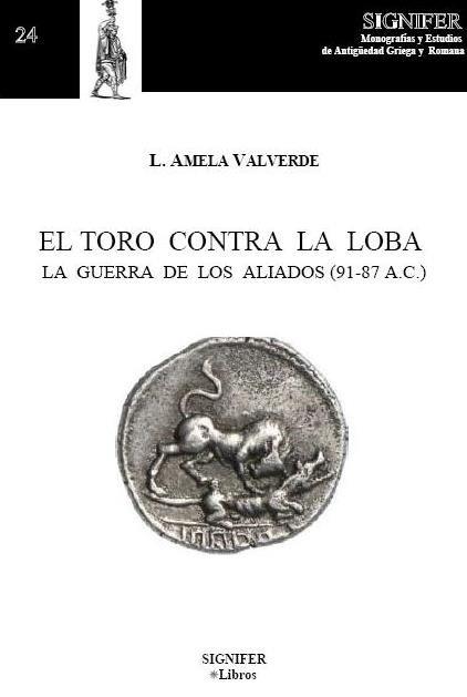 El toro contra la loba : la guerra de los aliados (91-87 a.