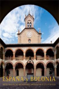 España y bolonia siete siglos de relaciones