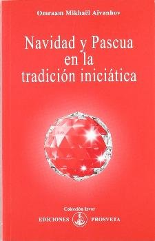 Navidad y pascua en la tradicion iniciatica